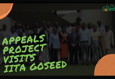 Delegates from the World Bank Sponsored APPEALS Project Visits IITA GoSeed, IITA-BIP, Others.
